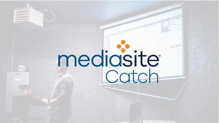 Getting Started with Mediasite Catch