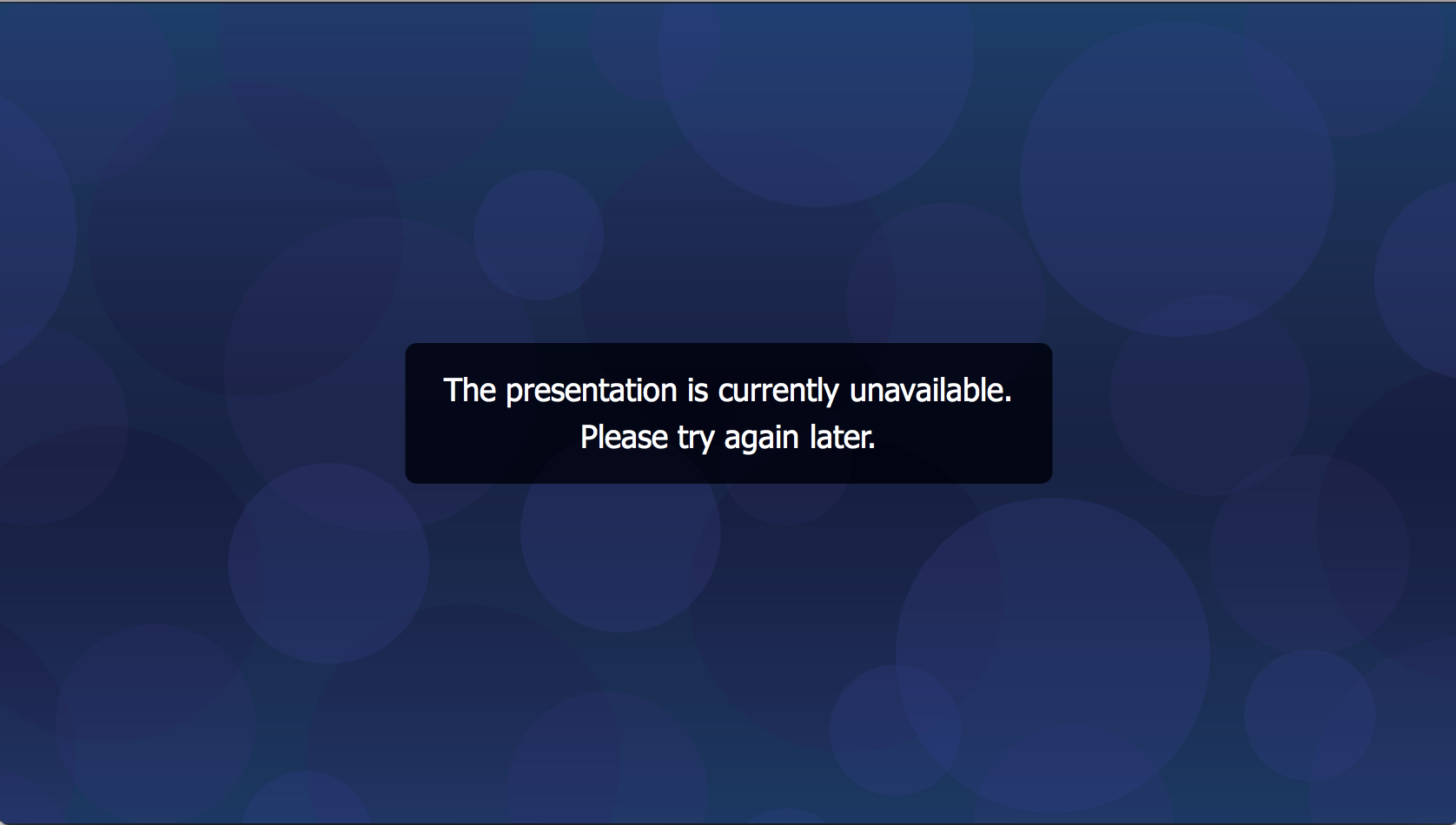 Mediasite - The presentation is currently unavailable Please Try again later